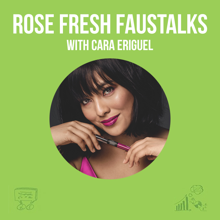 Rose Fresh FausTalks | 2. With Cara Eriguel on Settling Down during the Lockdown