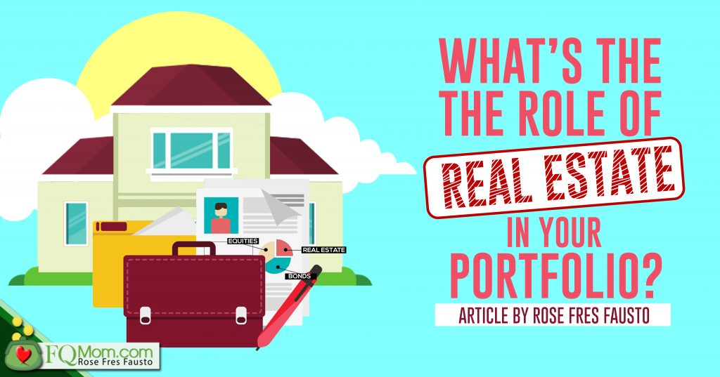 What's The Role of Real Estate in Your Portfolio?