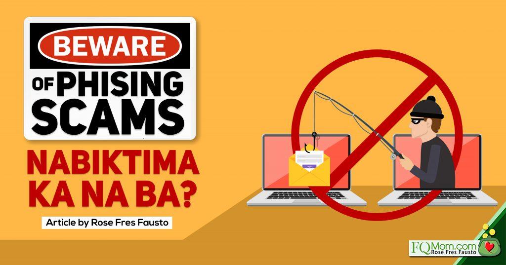 Beware of Phishing Scams! (Nabiktima ka na ba?)