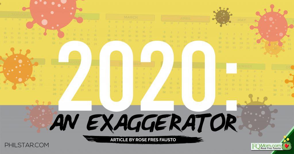 2020: An Exaggerator