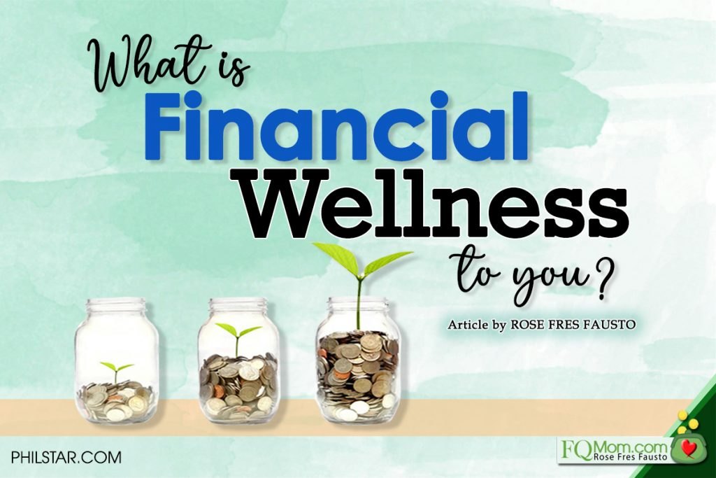 What is Financial Wellness to you?