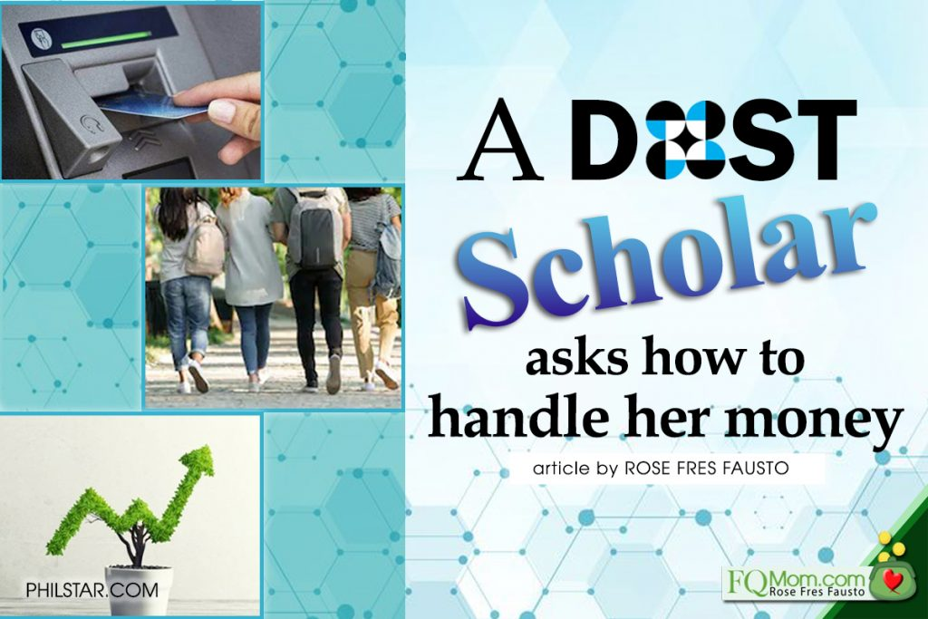A DOST scholar asks how to handle her money