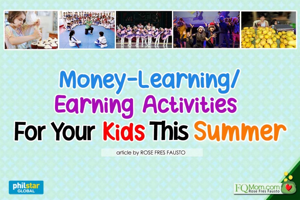Money-Learning/Earning Activities For Your Kids This Summer