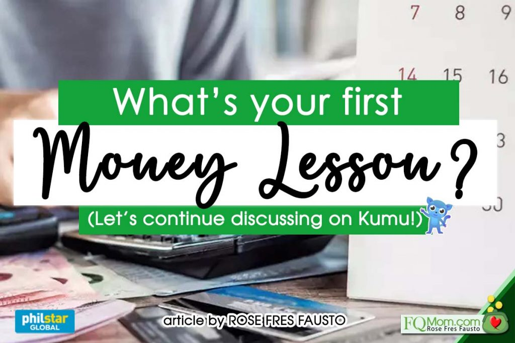 What's your First Money Lesson? (Let's continue discussing on Kumu!)
