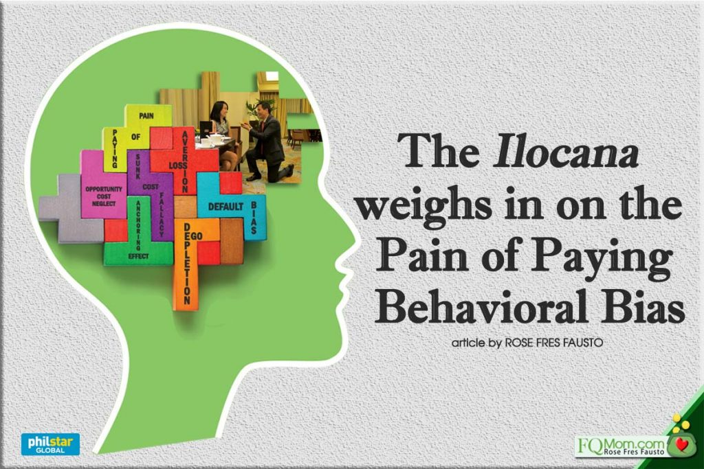 The Ilocana weighs in on the Pain of Paying Behavioral Bias