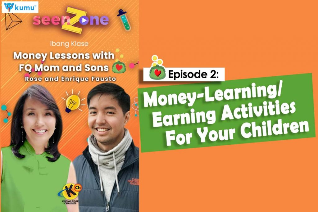 MONEY LESSONS WITH FQ MOM AND SONS (Kumu Episode 2: Money-Learning/Earning activity for your children)