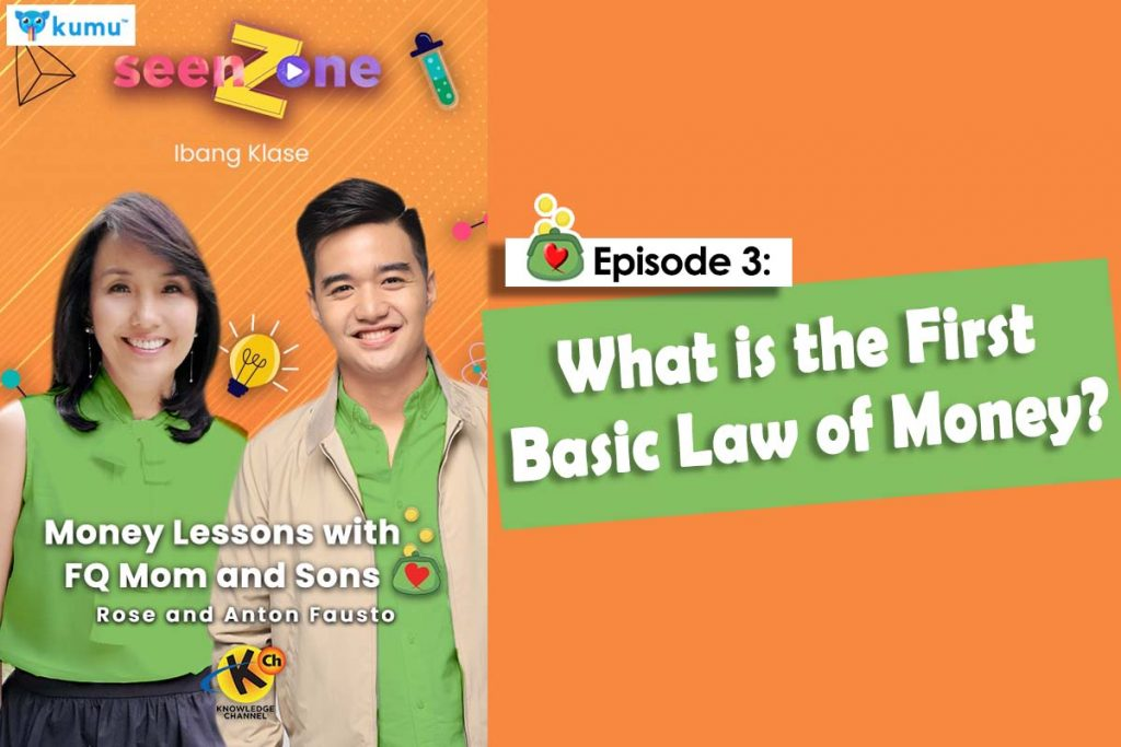 MONEY LESSONS WITH FQ MOM AND SONS (Kumu Episode 3: The First Basic Law of Money)