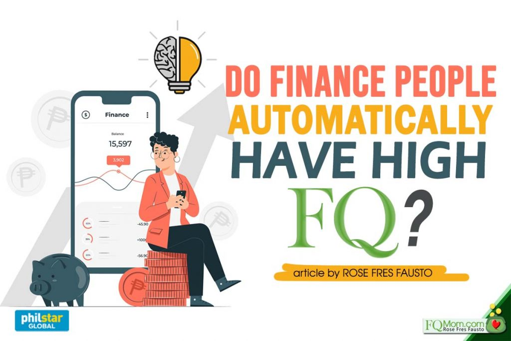 Do Finance People Automatically Have High FQ?