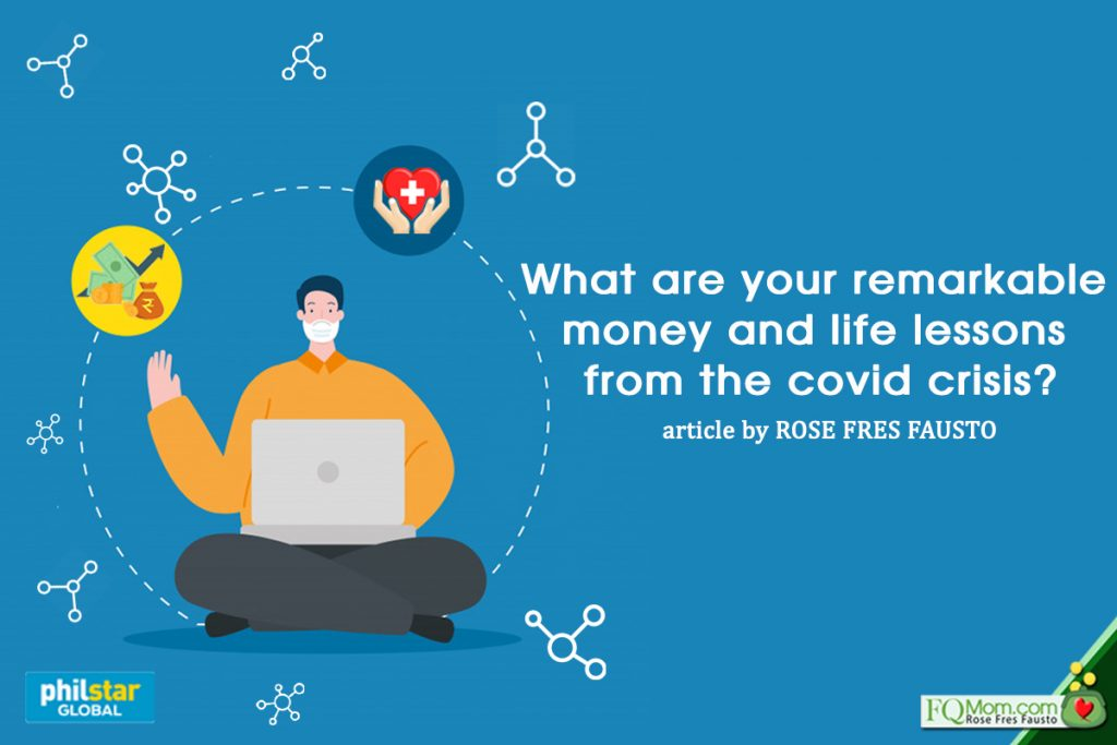 What are your remarkable money and life lessons from the covid crisis?