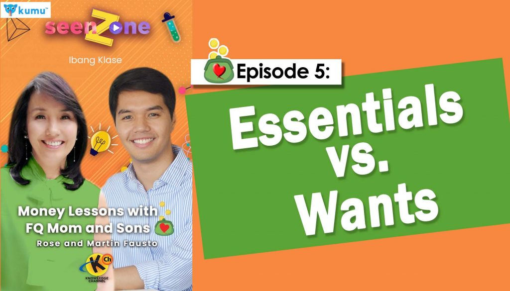 MONEY LESSONS WITH FQ MOM AND SONS (Kumu Episode 5: Essentials vs. Wants)