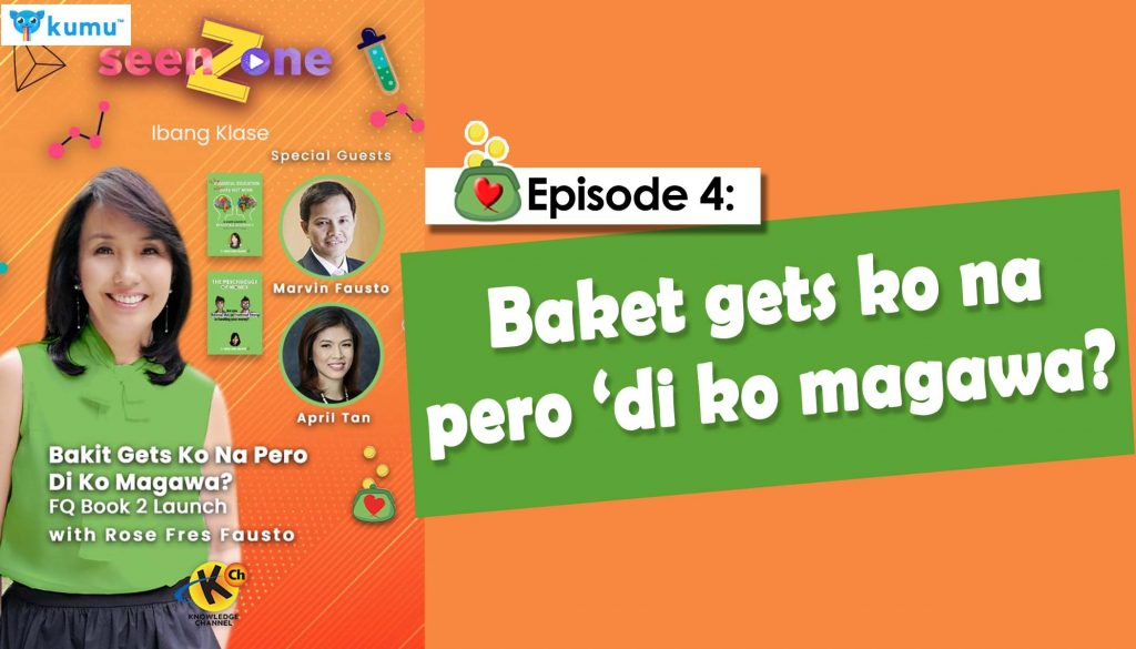 MONEY LESSONS WITH FQ MOM AND SONS (Kumu Episode 4: Baket gets ko na pero di ko magawa?) Launch of FQ Book 2