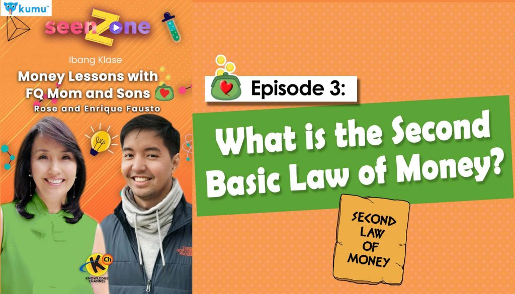 MONEY LESSONS WITH FQ MOM AND SONS (Kumu Episode 2: What is the Second Basic Law of Money?)