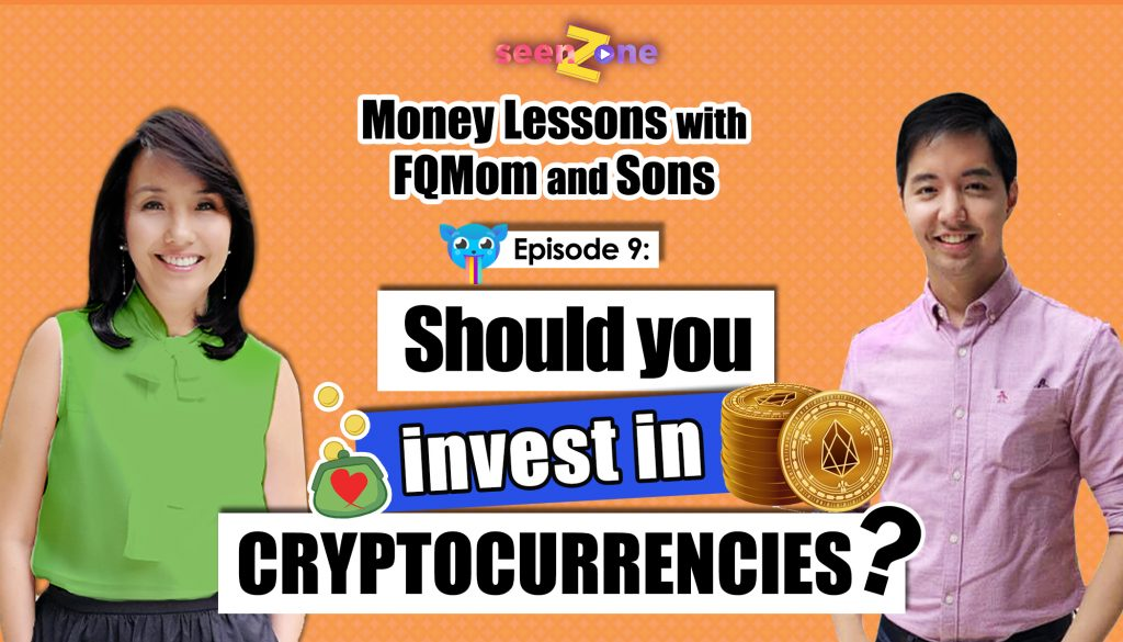 KUMU Episode 9: Should you invest in Cryptocurrencies?   MONEY LESSONS WITH FQ MOM AND SONS