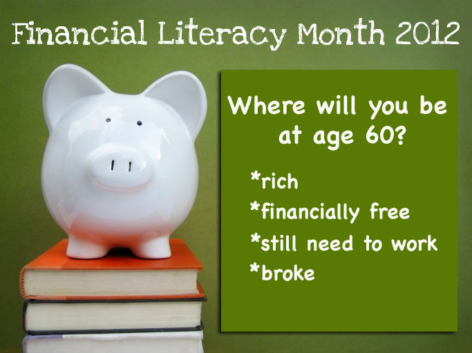 APRIL IS FINANCIAL LITERACY MONTH (Let's do something about it!)
