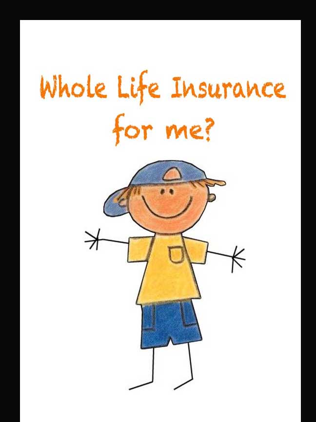 Whole Life Insurance For A Child?