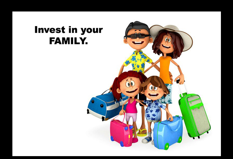 Invest in your Family