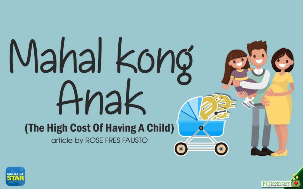 Mahal Kong Anak (The High Cost of Having a Child)