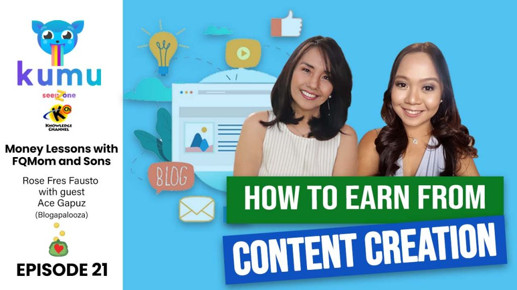 Ep.21: How to Earn as Content Creator | MONEY LESSONS WITH FQ MOM AND SONS