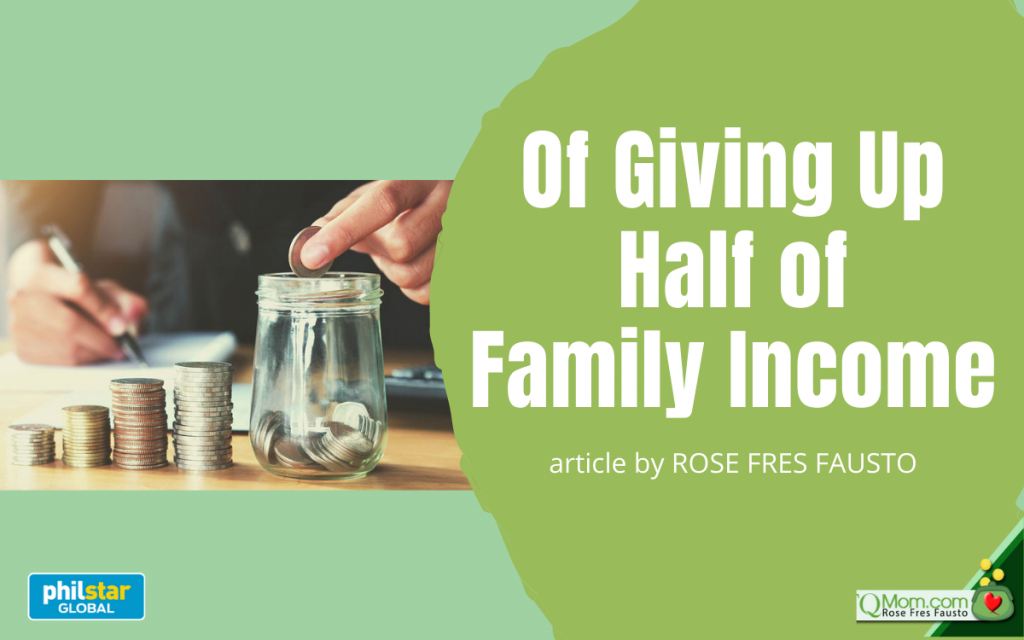 Of Giving Up Half of Family Income